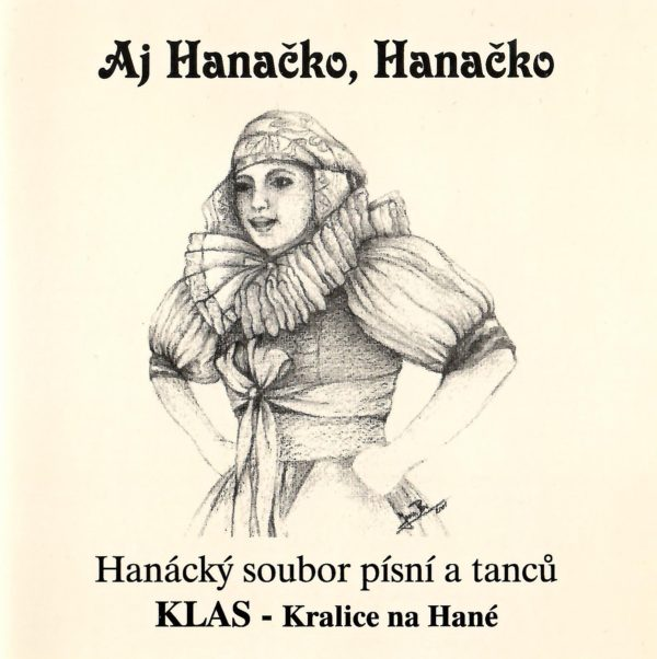 HSPT Klas Kralice na Hané: Aj Hanačko, Hanačko