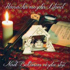 Hanácká mozeka Litovel: Nad Betlémem vězda stoji (CD)